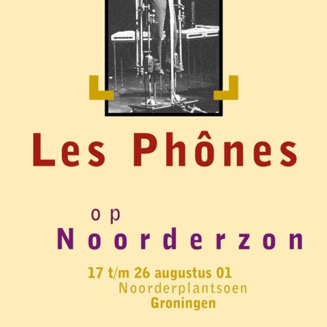 Noorderzon Les Phones